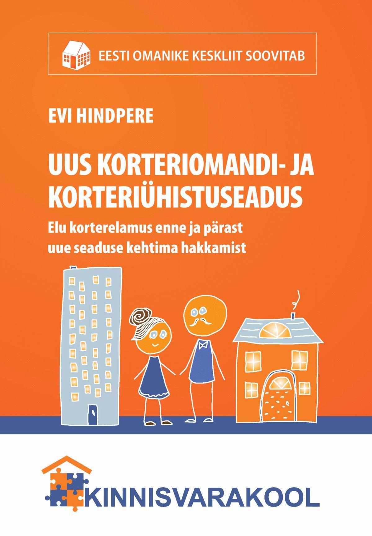 Muudatused korteriomandi- ja korteriühistuseaduses: uus selgitav käsiraamat korteriomanikele